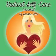 Radical Self-Care Workshops
