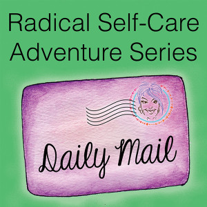 Radical Self-Care Adventure Series by Sandra Filer