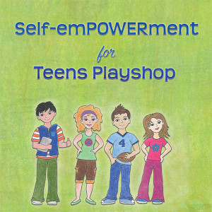 Self Empowerment for Teens Playshop by Sandra Filer